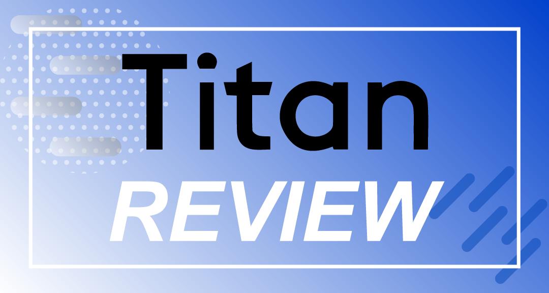 Titan Invest Review 2021 (Titanvest Robo Advisor)