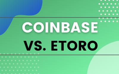 Coinbase vs. eToro: Where to Trade Crypto?
