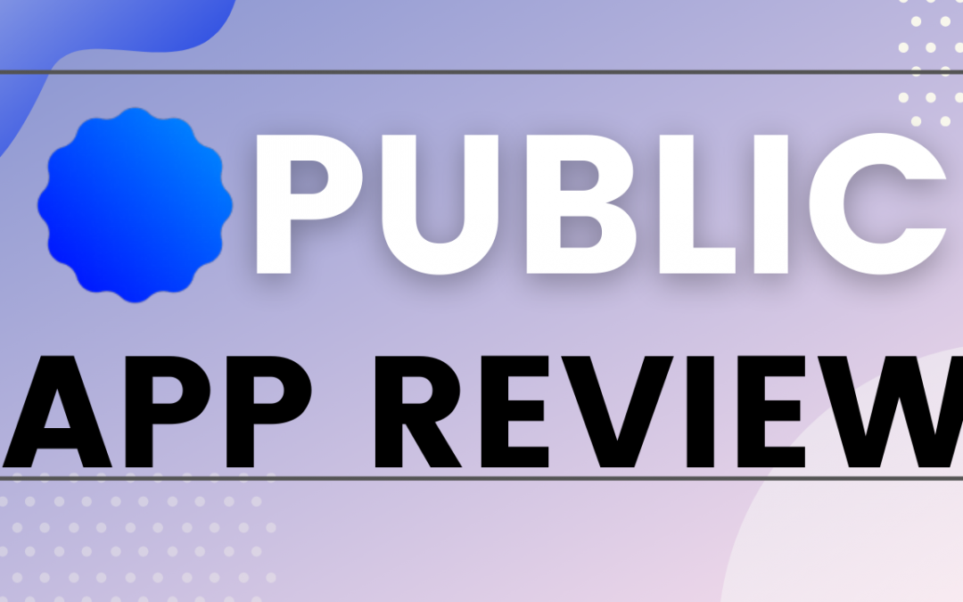 Public App Review   The Stock Investing Social Network