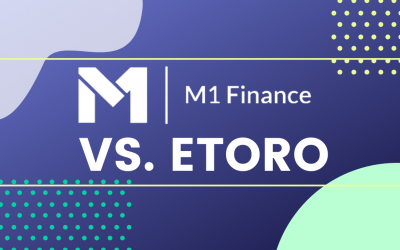 M1 Finance vs. eToro: Best Copy Trader Platform in the U.S.?