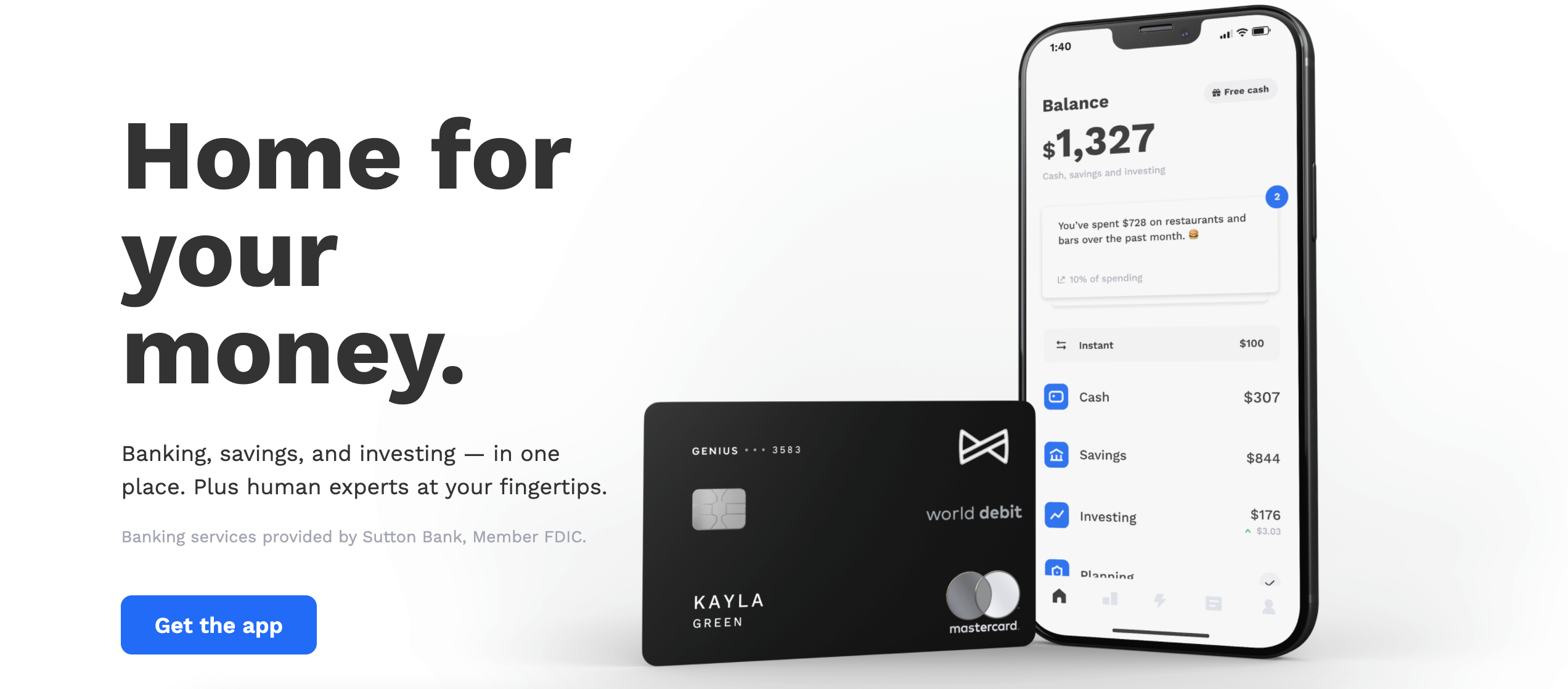 Like many emerging Fintechs, Albert strives to be an all-in-one solution for your finances. The app is more like a bank than a budgeting service, but it helps you save by giving recommendations and automatically putting your money toward goals both big and small. Image from albert.com.