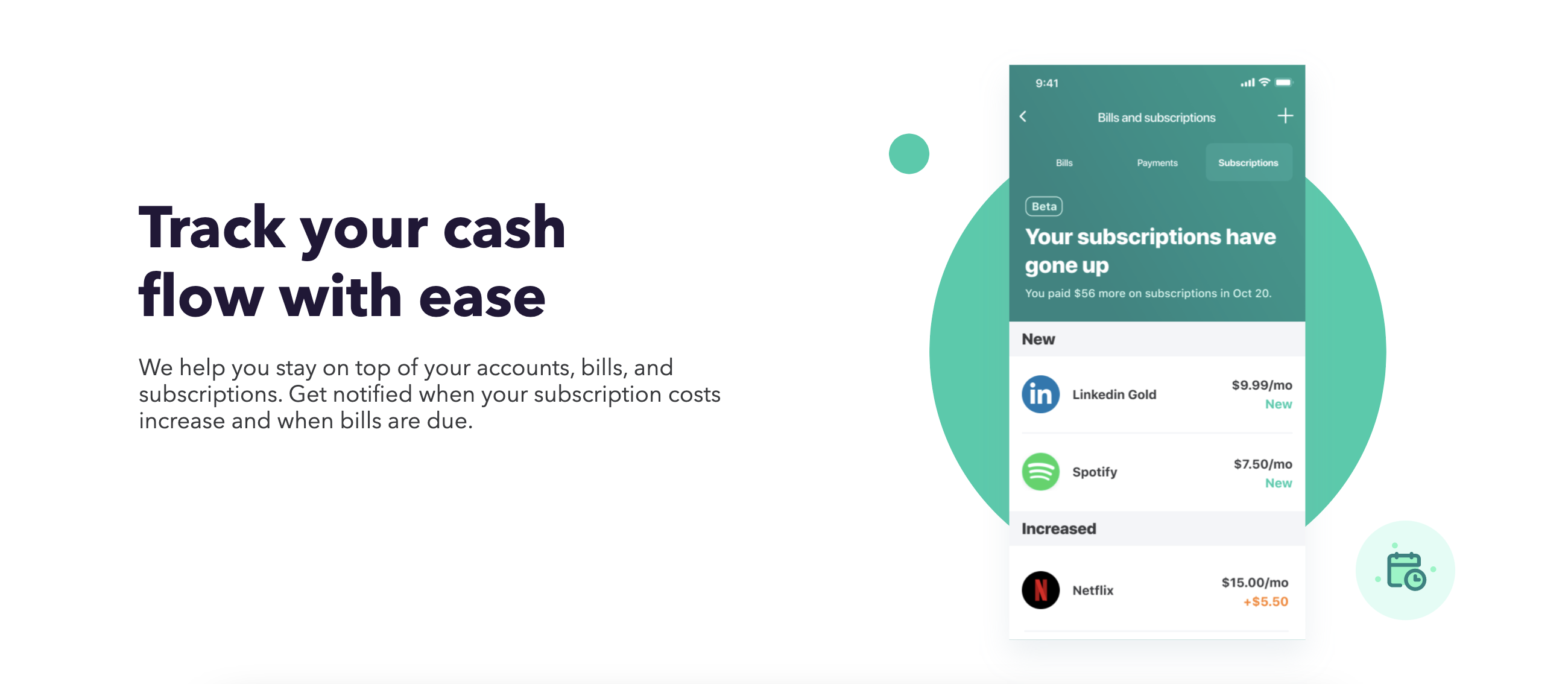 One of our favorite features of Mint is the subscription and bill tracker. It can be difficult to keep up with all your subscriptions, so Mint notifies you if they've gone up or when they're going to renew. You can also stay up to date on your bills and get notifications when payments are coming up. Image from minit.intuit.com.