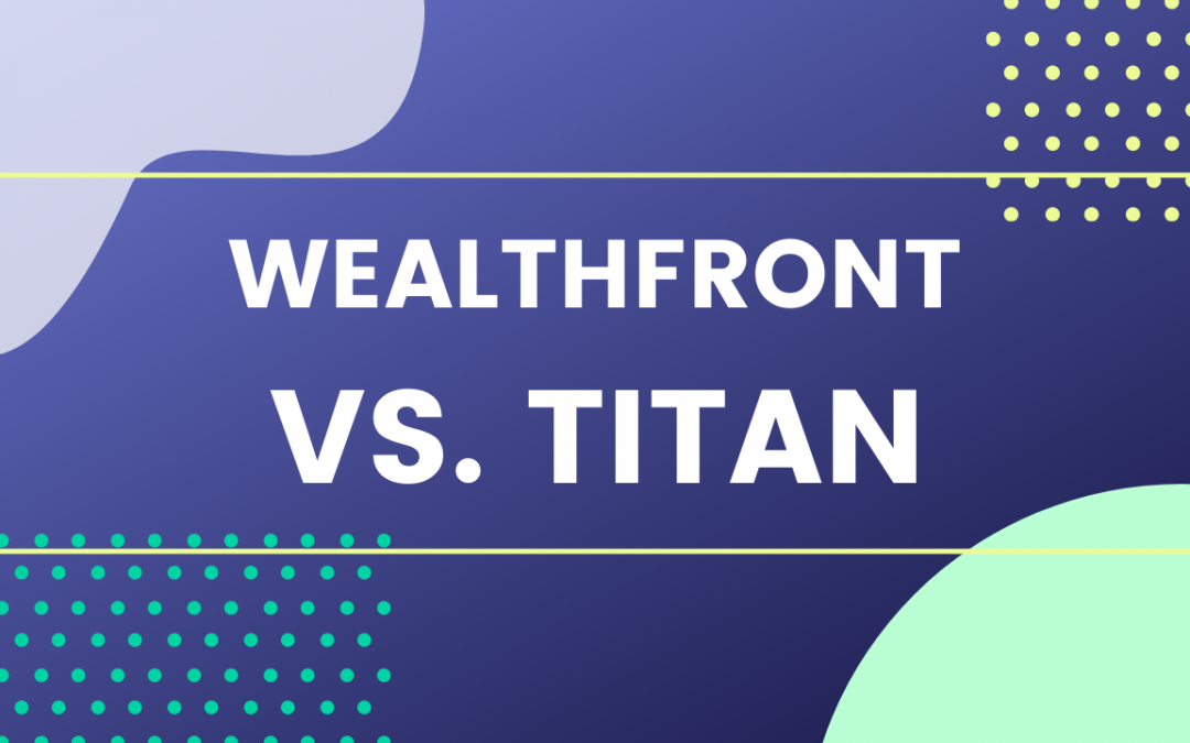 Titan vs. Wealthfront: Which Gives Better Returns?